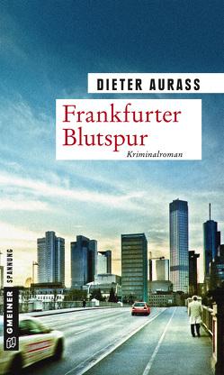 Frankfurter Blutspur von Aurass,  Dieter