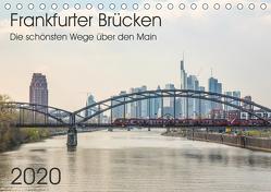 Frankfurter Brücken (Tischkalender 2020 DIN A5 quer) von Hecker,  Rolf
