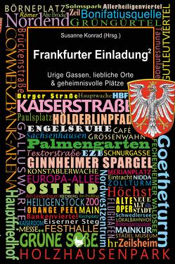 Frankfurter Einladung 2 von Konrad,  Susanne