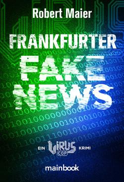 Frankfurter Fake News von Maier,  Robert