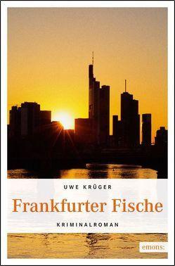 Frankfurter Fische von Krüger,  Uwe