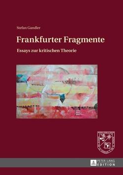 Frankfurter Fragmente von Gandler,  Stefan