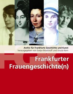 Frankfurter Frauengeschichte(n) von Brockhoff,  Evelyn, Kern,  Ursula