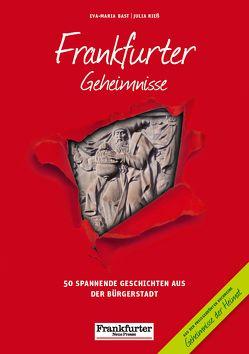 Frankfurter Geheimnisse von Bast,  Eva-Maria, Riess,  Julia
