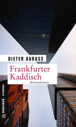 Frankfurter Kaddisch von Aurass,  Dieter