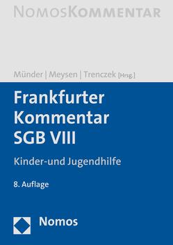 Frankfurter Kommentar SGB VIII von Meysen,  Thomas, Münder,  Johannes, Trenczek,  Thomas