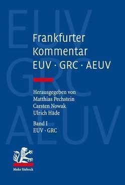 Frankfurter Kommentar zu EUV, GRC und AEUV von Häde,  Ulrich, Nowak,  Carsten, Pechstein,  Matthias
