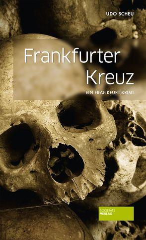Frankfurter Kreuz von Scheu,  Udo