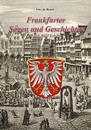 Frankfurter Sagen und Geschichten nach Karl Enslin von de Rouet,  Vinz