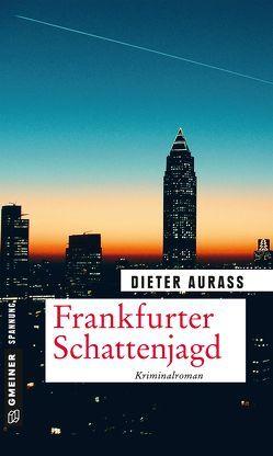Frankfurter Schattenjagd von Aurass,  Dieter