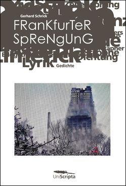 FRANKFURTER SPRENGUNG von Schrick,  Gerhard