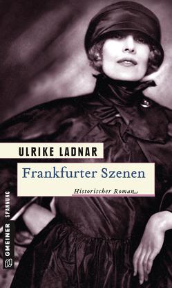 Frankfurter Szenen von Ladnar,  Ulrike