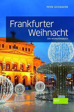 Frankfurter Weihnacht von Lückemeier,  Peter