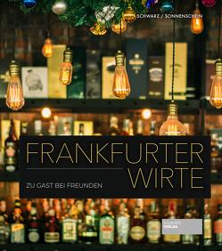 Frankfurter Wirte von Schwarz,  Martin Maria, Sonnenschein,  Ulrich