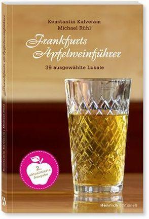 Frankfurts Apfelweinführer von Kalveram,  Konstantin, Rühl,  Michael