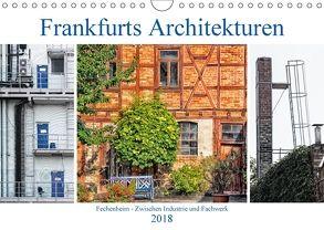 Frankfurts Architekturen – Fechenheim zwischen Industrie und Fachwerk (Wandkalender 2018 DIN A4 quer) von Wally