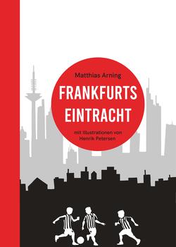 Frankfurts Eintracht von Arning,  Matthias, Arning,  Raul, Petersen,  Henrik