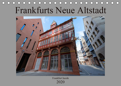 Frankfurts Neue Altstadt (Tischkalender 2020 DIN A5 quer) von Eckerlin,  Claus