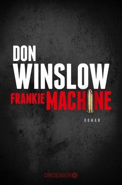 Frankie Machine von Hirte,  Chris, Winslow,  Don