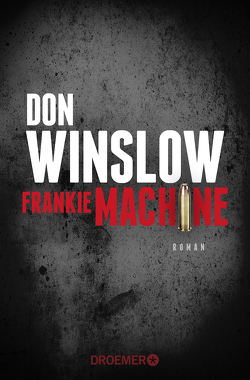 Frankie Machine von Hirte,  Chris, Winslow,  Don