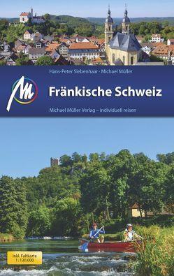 Fränkische Schweiz von Mueller,  Michael, Siebenhaar,  Hans-Peter