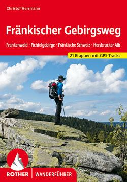 Fränkischer Gebirgsweg von Herrmann,  Christof