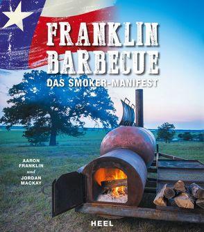 Franklin Barbecue von Franklin,  Aaron, Mackay,  Jordan