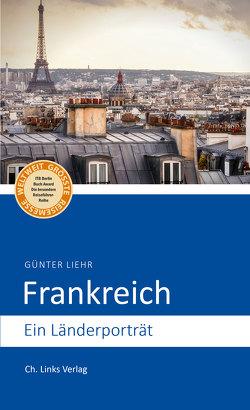Frankreich von Liehr,  Günter