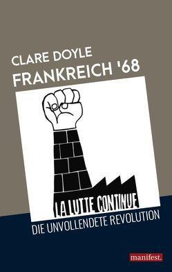 Frankreich '68 von Doyle,  Clare