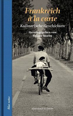 Frankreich à la carte von Moritz,  Rainer