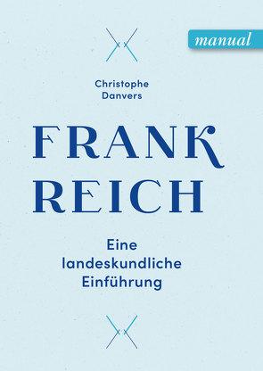 Frankreich von Danvers,  Christophe
