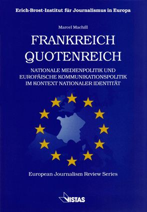 Frankreich Quotenreich von Kopper,  Gerd G., Machill,  Marcel
