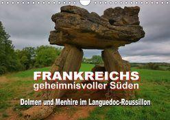 Frankreichs geheimnisvoller Süden – Dolmen und Menhire im Languedoc-Roussillon (Wandkalender 2018 DIN A4 quer) von Bartruff,  Thomas