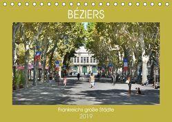 Frankreichs große Städte – Béziers (Tischkalender 2019 DIN A5 quer) von Bartruff,  Thomas
