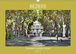 Frankreichs große Städte – Béziers (Wandkalender 2019 DIN A3 quer) von Bartruff,  Thomas