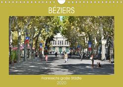 Frankreichs große Städte – Béziers (Wandkalender 2020 DIN A4 quer) von Bartruff,  Thomas