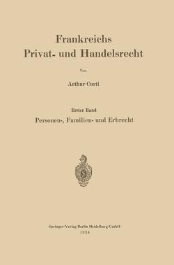 Frankreichs Privat- und Handelsrecht von Curti,  Arthur