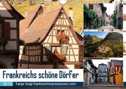 Frankreichs schöne Dörfer (Wandkalender 2019 DIN A4 quer) von Voigt,  Tanja