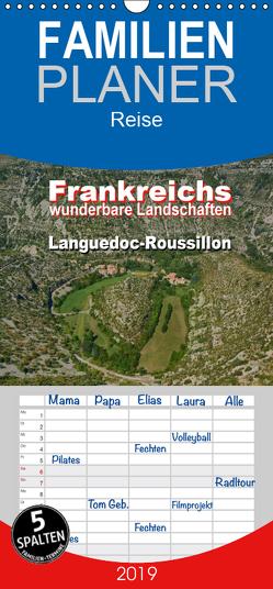 Frankreichs wunderbare Landschaften – Languedoc-Roussillon – Familienplaner hoch (Wandkalender 2019 , 21 cm x 45 cm, hoch) von Bartruff,  Thomas