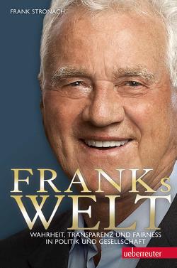 Franks Welt von Stronach,  Frank