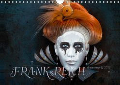 FRANKsREICH dreamworld 2019 (Wandkalender 2019 DIN A4 quer) von Melech,  Frank