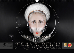 FRANKsREICH dreamworld 2020 (Wandkalender 2020 DIN A3 quer) von Melech,  Frank