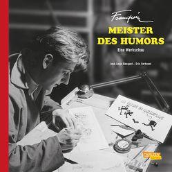 Franquin, Meister des Humors – Eine Werkschau von Bocquet,  José-Louis, Hein,  Michael, Verhoest,  Eric