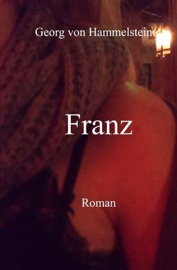 FRANZ von von Hammelstein,  Georg