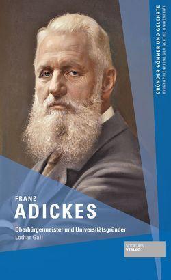 Franz Adickes von Gall,  Lothar