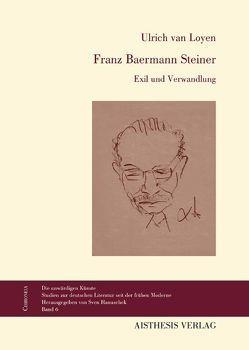 Franz Baermann Steiner von Loyen,  Ulrich van