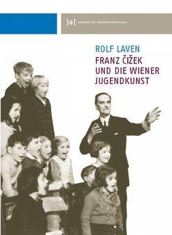 Franz Cižek von Laven,  Rolf