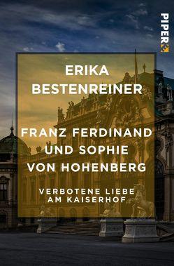 Franz Ferdinand und Sophie von Hohenberg von Bestenreiner,  Erika