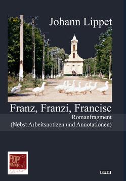 Franz, Franzi, Francisc von Lippet,  Johann, Pop,  Traian