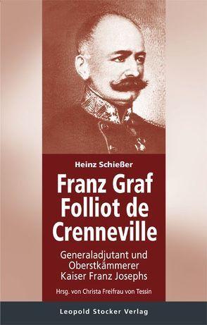 Franz Graf Folliot de Crenneville von Freifrau von Tessin,  Christa, Schießer,  Heinz
